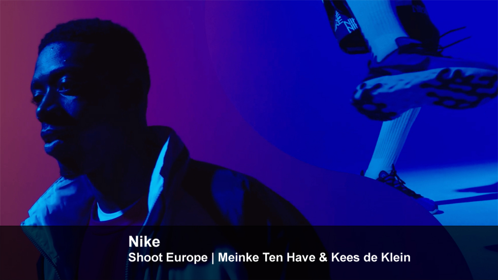 Nike | Shoot Europe | Meinke Ten Have & Kees de Klein
